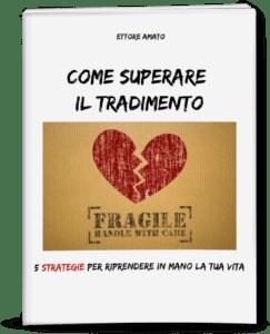 Come superare un tradimento - Ettore Amato